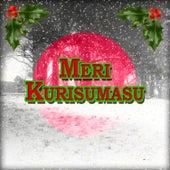 Meri Kurisumasu by Various Artists