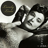 Lovely Lena by Lena Horne
