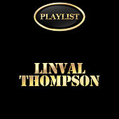 Linval Thompson Playlist by Various Artists