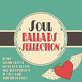 Soul Ballads Selection de Various Artists