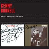 Kenny Burrell + Swingin' von Kenny Burrell
