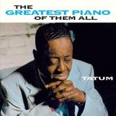 The Greatest Piano of Them All (Bonus Track Version) by Art Tatum