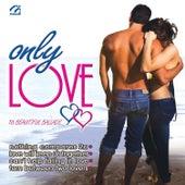 Only Love (16 Beautiful Ballads) de Various Artists