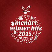 Menart Winter Hits 2015 by Various Artists