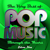 The Very Best of Pop Music Through the Years, Vol. 3 by Various Artists
