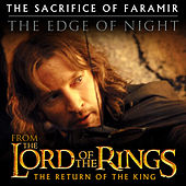 The Sacrifice of Faramir / The Edge of Night (From