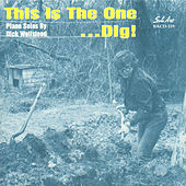 This Is the One...Dig! by Dick Wellstood