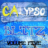 Calypso Blitz, Vol. 5 de Various Artists