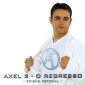 Axel 2 - O Regresso (Edição Especial) de Axel