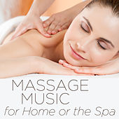 Massage Music for Home or the Spa: Over 1 Hour by Massage Music