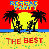 Reggae Party - The Best by Various Artists