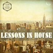 Lessons in House von Various Artists