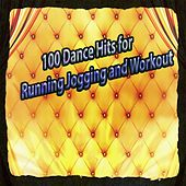 100 Dance Hits for Running Jogging and Workout von Various Artists