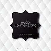 Famous Hits by Hugo Montenegro