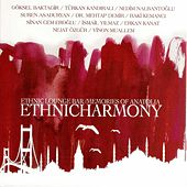 Ethnich Lounge Bar / Memories of Anatolia Ethnicharmony de Various Artists