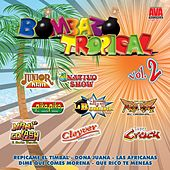 Bombazo Tropical, Vol. 2 de Various Artists