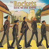 Back to Our Roots de The Rockets