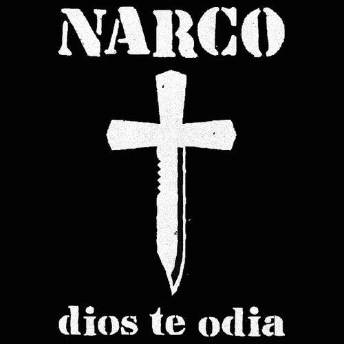 Dios Te Odia de Narco
