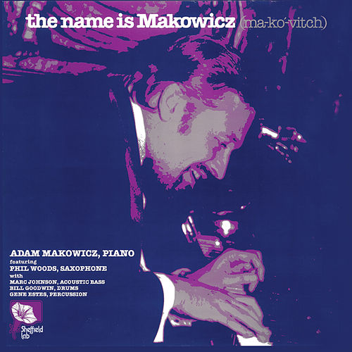 The Name Is Makowicz by Adam Makowicz