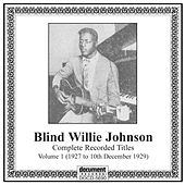 Blind Willie Johnson, Vol. 1 (1927-1929) by Various Artists