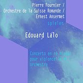 Pierre Fournier / Orchestre de la Suisse Romande / Ernest Ansermet spielen: Edouard Lalo: Concerto en ré mineur pour violoncelle et orchestre von Pierre Fournier