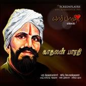 Yaar Bharathi? Kadhalan Bharathi by Various Artists