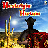 Nostalgia Norteña by Various Artists