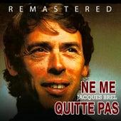 Ne me quitte pas de Jacques Brel