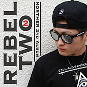 Rebel Two by Norther