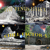 The Venus Effect by Chill Factor 5