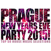 Prague New Years Eve Party 2015! by Various Artists