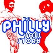 The Philly Soul Story: The Best of Philadelphia R&B, Soul & Rare Grooves de Various Artists
