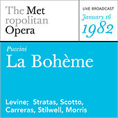 Puccini: La Boheme (January 16, 1982) by Metropolitan Opera