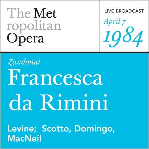 Zandonai: Francesca da Rimini (April 7, 1984) by Riccardo Zandonai