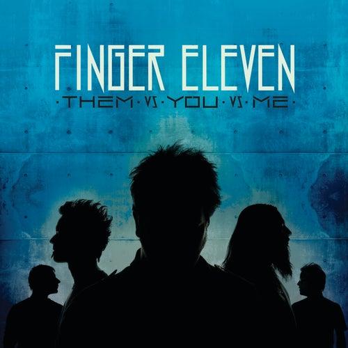 Them vs. You vs. Me by Finger Eleven