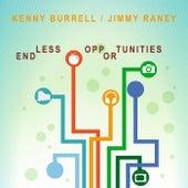 Endless Opportunities von Kenny Burrell