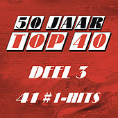 50 Jaar Top 40 #1 Hits - deel 3 van Various Artists