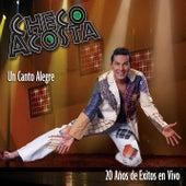 Un Canto Alegre de Checo Acosta