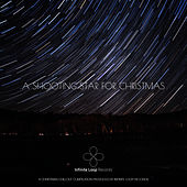 A Shooting Star for Christmas - Christmas Chillout Music von Various Artists