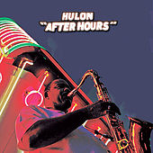After Hours by Hulon