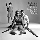 Girls in Peacetime Want to Dance de Belle and Sebastian