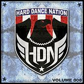 Hard Dance Nation, Vol. 8 van Various Artists