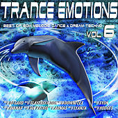 Trance Emotions, Vol. 6 - Best of EDM, Melodic Dance & Dream Techno 2015 by Various Artists