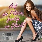 Auf die Plätze, fertig, ins Glück! de Hanna Engel