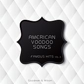 American Voodoo Songs Famous Hits Vol. 2 de Various Artists