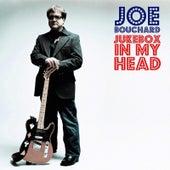 Jukebox in My Head by Joe Bouchard