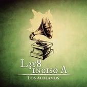 L3 Y 8: Inciso A von Los Aldeanos