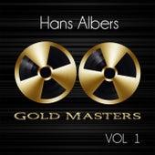 Gold Masters: Hans Albers, Vol. 1 by Hans Albers