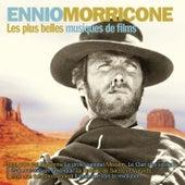 Les plus belles musiques de films d'Ennio Morricone (Version originale) di Ennio Morricone