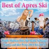 Best of Apres Ski - Coole Hütten Hits für heiße Schlager Partys auf der Piste 2014 bis 2015! de Various Artists